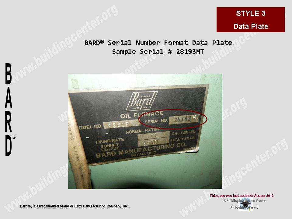 BARD Date of Manufacture Serial Number Style 3 _ Data Plate bard hvac age building intelligence center bard wiring diagrams at bakdesigns.co